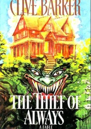"An orange house sits on top of greenery, with the steps of the house leading into a grinning face with long, sharp fangs. Text: ""Clive Barker. The Thief of Always: A Fable."""