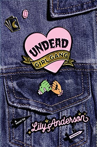 Undead-Girl-Gang-Lily-Anderson