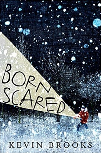 Born-Scared-cover-Kevin-Brooks