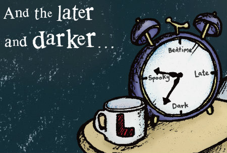 "An alarm clock sits next to a coffee mug on a table against a dark green wall. Where the clock would normally read 12, 3, 6, and 9, it says ""Bedtime,"" ""Late,"" ""Dark,"" and ""Spooky."""