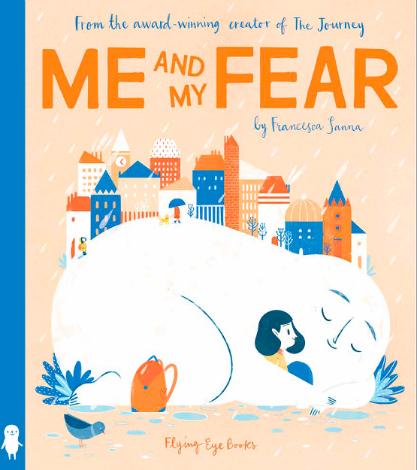 Me-and-My-Fear-cover-Francesca-Sanna