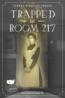Trapped-in-Room-217-cover-Thomas-Kingsley-Troupe-Maggie-Ivy