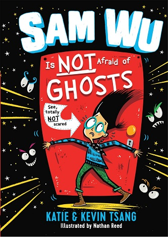 Sam Wu Is Not Afraid of Ghosts kids' books ghost story book review chapter book new series ownvoices
