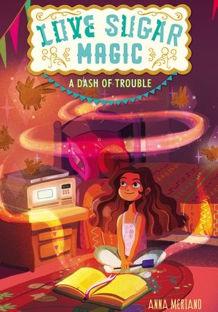 Love-Sugar-Magic-A-Dash-of-Trouble-middle-grade-magic-ownvoices