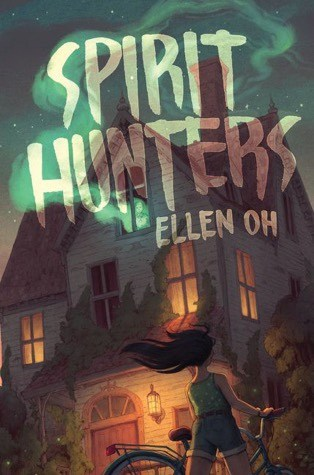 Spirit-Hunters-Ellen-Oh-Middle-Grade-Ghost-Story