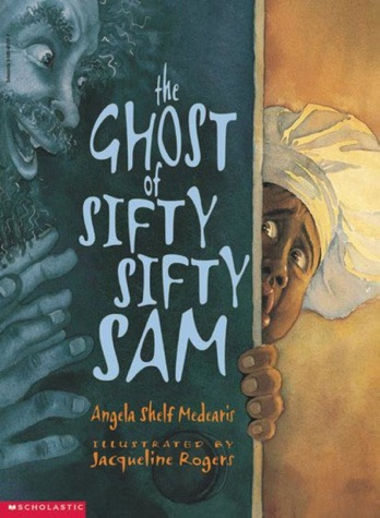 The-Ghost-of-Sifty-Sifty-Sam-cover-kidlit-picture-book-ghost-story-book-review