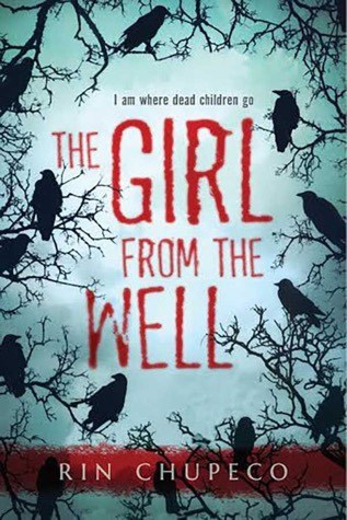 The-Girl-from-the-Well-Rin-Chupeco-Young-Adult-Horror-Japanese-Ghost-Story