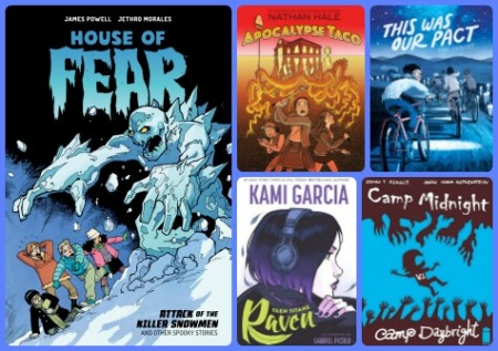 A collage of comic book covers with a blue background. The titles included are House of Fear: Attack of the Killer Snowmen and Other Spooky Stories, Apocalypse Taco, Teen Titans: Raven, This Was Our Pact, and Camp Midnight Volume 2: Camp Midnight vs. Camp Daybright.