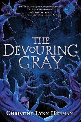 "Bluish-purple tree roots and branches open to a dark blue background. A skull appears on top of one of the roots. Text: ""The Devouring Gray. Christine Lynn Herman."""