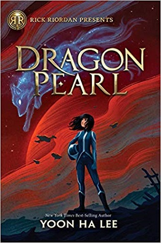 "A young woman in a space suit holds a helmet and gazes at the red sky, with scorched ruins behind her and a white fox spirit in the sky. Text: ""Rick Riordan Presents: Dragon Pearl. New York Times Best-Selling Author Yoon Ha Lee."""
