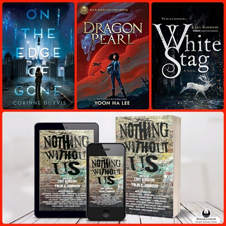 A collage with a red background that includes these four titles: On the Edge of Gone, Dragon Pearl, White Stag, and Nothing Without Us.