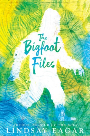 "A white silhouette of Bigfoot in front of a blue, green, and yellow forest background. Text: ""The Bigfoot Files. Author of Hour of the Bees, Lindsay Eagar."""