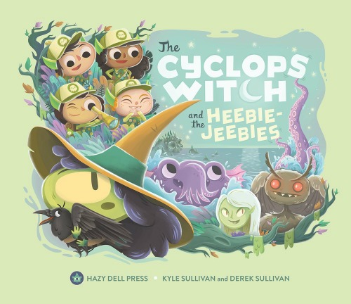 """A witch with one eye holds a raven. Four children wearing scout uniforms, a sea beast, a vampire, and Mothman are behind her with friendly smiles. Text: """"The Cyclops Witch and the Heebie-Jeebies. Hazy Dell Press. Kyle Sullivan and Derek Sullivan."""""""