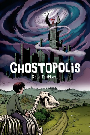 "A white boy with brown hair sits slumped-over on a skeleton horse as he gazes up at the horizon, where a large grey castle with sharp spires sits among swirling purple and blue fog. Text: ""Ghostopolis. Doug TenNapel."""