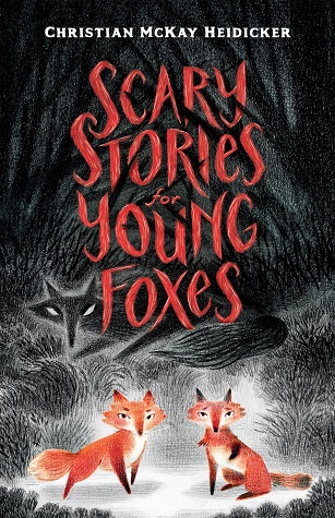 Scary-Stories-for-Young-Foxes-cover