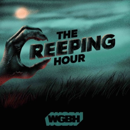 "Image: A clawed hand forms the ""C"" to spell out ""The Creeping Hour - WGBH"" in front of a spooky moonlit landscape."