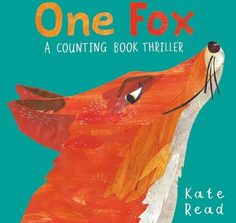 "Image: An orange fox in profile against a teal background slyly glances at the reader. Text: ""One Fox: A Counting Book Thriller. Kate Read."""
