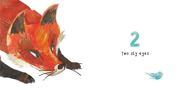 "Image: On the left, an orange fox looks toward the right page with a determined expression. On the right, a teal feather sits against a white background under text that reads ""2 Two sly eyes."""