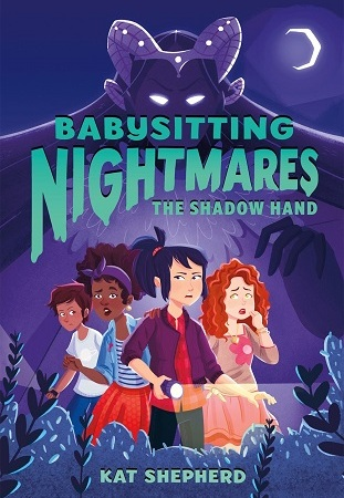 "Image: Four girls stand, frightened, in a dark forest. Behind them looms a shadowy purple figure with glowing white eyes and wearing a horned crown. Text: ""Babysitting Nightmares: The Shadow Hand. Kat Shepherd."""