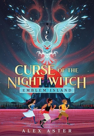 "Image: Three young people run across a red desert; in the background, a silver falcon spreads its wings over a dark castle. Text: ""Curse of the Night Witch. Emblem Island. Alex Aster."""