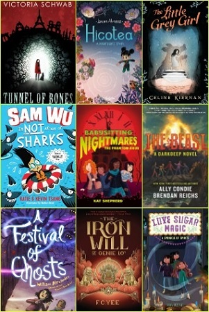 Image: Nine book covers. Top to bottom, left to right: Tunnel of Bones, Hicotea, The Little Grey Girl, Sam Wu Is Not Afraid of Sharks, Babysitting Nightmares: The Phantom Hour, The Beast, A Festival of Ghosts, The Iron Will of Genie Lo, and Love Sugar Magic: A Sprinkle of Spirits.