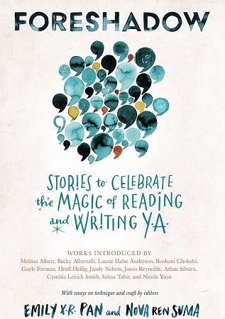 "Image: A group of illustrated commas form a bubble. Text: ""Foreshadow: Stories to Celebrate the Magic of Reading and Writing YA."""